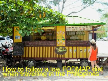 Following a low FODMAP diet while travelling in the Phillipines