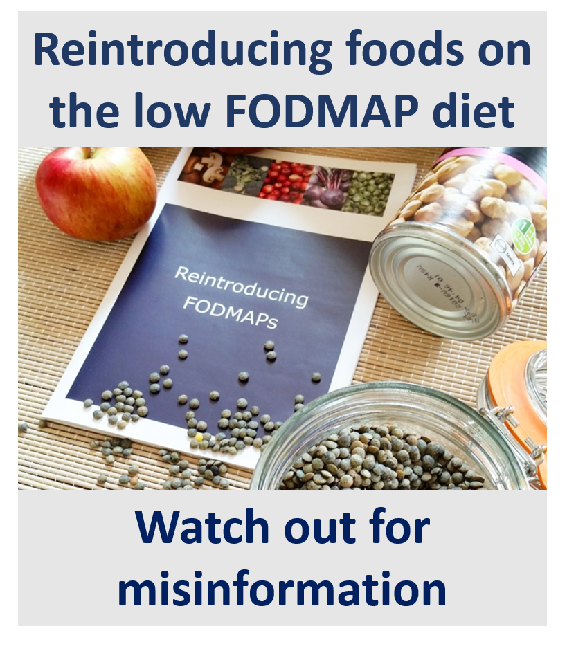 Reintroducing foods on the low FODMAP diet Watch out for misinformation