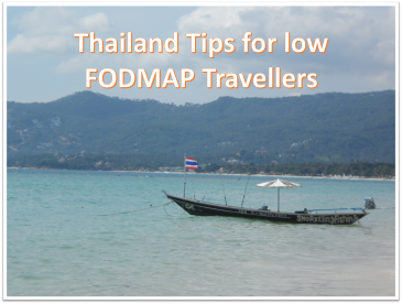 Thailand Tips for low FODMAP Travellers